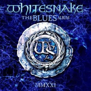 The blues album : MMXXI - composer.performer Whitesnake (Musical group)