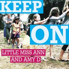 Keep On -  Little Miss Ann