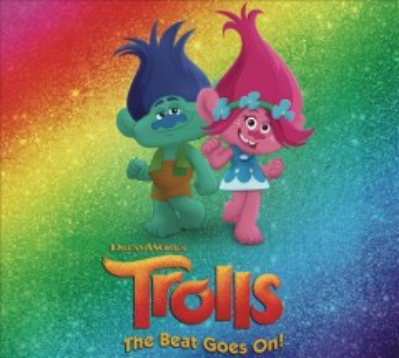 Trolls - The Beat Goes On! Soundtrack.