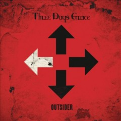 Outsider - composer Three Days Grace (Musical group)