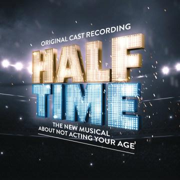Half Time Original Cast Recording.