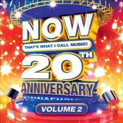 Now that's what I call music! 20th anniversary. Volume 2.