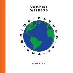 Father of the bride - performer.composer Vampire Weekend (Musical group)
