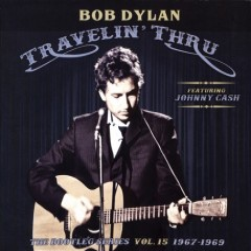 Travelin' thru, 1967-1969 - Bob Dylan