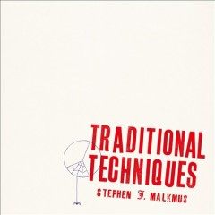 Traditional techniques - Stephen Malkmus