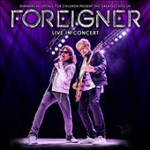 The Greatest Hits of Foreigner Live in Concert -  Foreigner