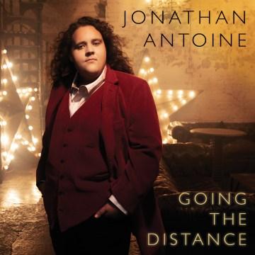 Going the distance - Jonathan Antoine