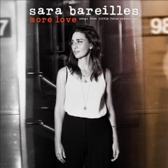 More love : season one : songs from Little Voice - Sara Bareilles
