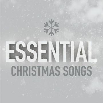 Essential Christmas Songs.