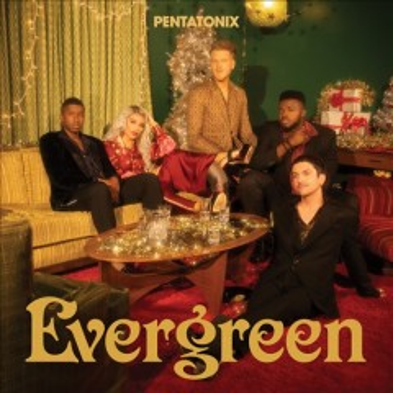 Evergreen -  Pentatonix