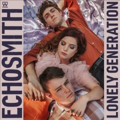 Lonely generation - performer.composer Echosmith (Musical group)