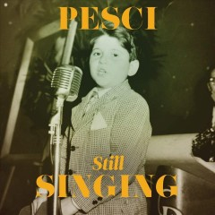 Pesci still... singing - Joe Pesci
