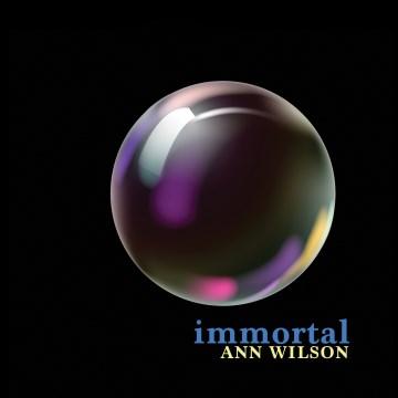 Immortal - Ann Wilson