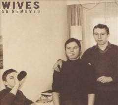 So removed - N.Y.) Wives (Musical group : Queens