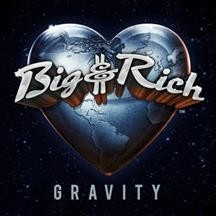 Gravity - composer Big & Rich