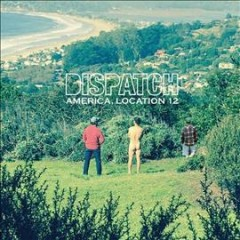 America, location 12 - composer Dispatch (Musical group)