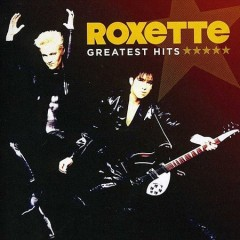 Greatest hits - Roxette (Musical group)
