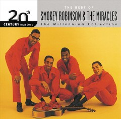 The best of Smokey Robinson & the Miracles : millennium collection - Smokey Robinson