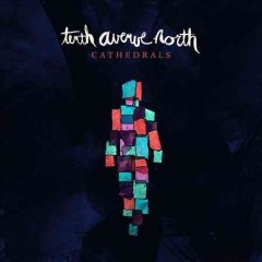 Cathedrals -  Tenth Avenue North