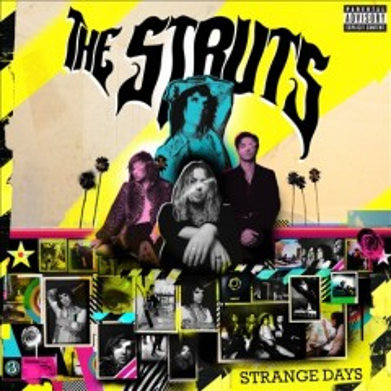 Strange Days -  Struts