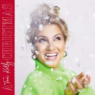 A Tori Kelly Christmas - Tori Kelly