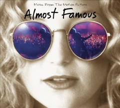 Almost Famous Soundtrack.