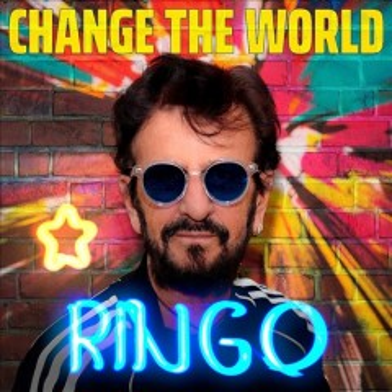 Change the World - Ringo Starr