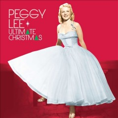 Ultimate Christmas - Peggy Lee