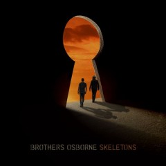 Skeletons - performer.composer Brothers Osborne (Musical group)