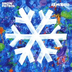 Reworked - performer Snow Patrol (Musical group)