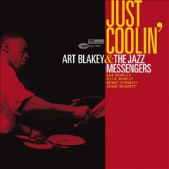 Just coolin' - Art Blakey