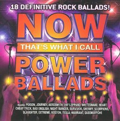 Now that's what I call power ballads.