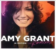 In motion : the remixes - Amy Grant