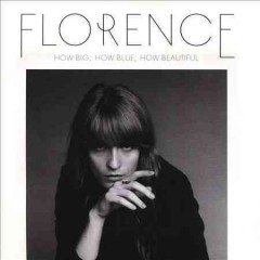 How big, how blue, how beautiful - composer Florence + the Machine