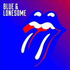 Blue & lonesome - performer Rolling Stones