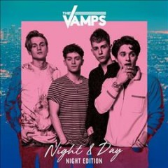 Night & day -  Vamps (Musical group)
