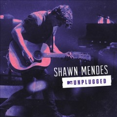 Shawn Mendes : MTV unplugged - Shawn Mendes