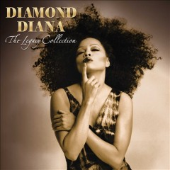 Diamond Diana: The Legacy Collection - Diana Ross