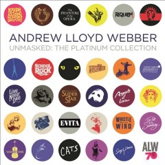 Unmasked : the platinum collection - Andrew Lloyd Webber