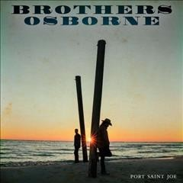 Port Saint Joe - composer Brothers Osborne (Musical group)