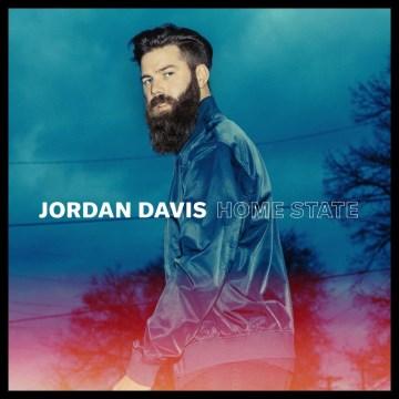 Home state - Jordan (Musician) Davis