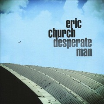 Desperate man - Eric (Singer) Church