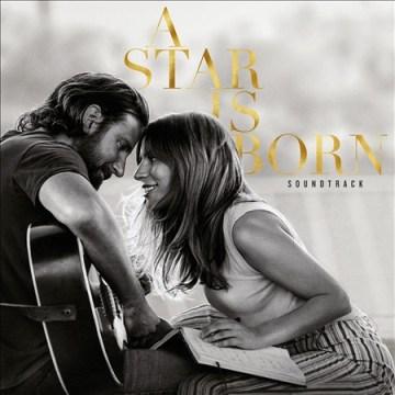 A star is born : original motion picture soundtrack