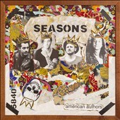 Seasons - performer American Authors (Musical group)