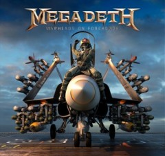 Warheads on foreheads - performer Megadeth (Musical group)