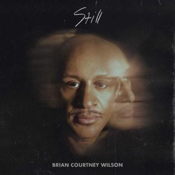 Still - Brian Courtney Wilson