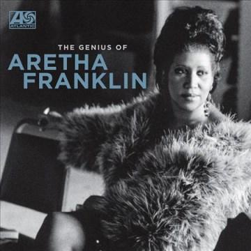 The genius of Aretha Franklin - Aretha Franklin