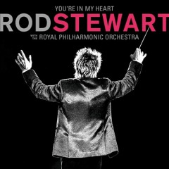 You're in my heart - Rod Stewart