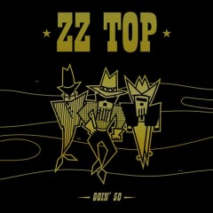 Goin' 50 - performer ZZ Top (Musical group)