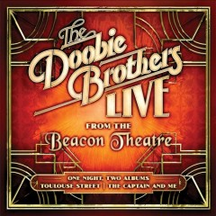 The Doobie Brothers live from the Beacon Theatre. - performer.audio producer Doobie Brothers
